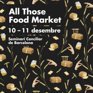 All Those Food Market: el mercado de artesanos culinarios